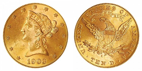 1903 S Liberty Head $10 Gold Eagle - Ten Dollars