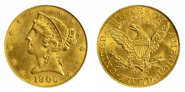 1906 D Liberty Head $5 Gold Half Eagle - Five Dollars