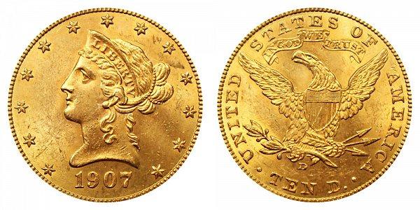 1907 D Liberty Head $10 Gold Eagle - Ten Dollars
