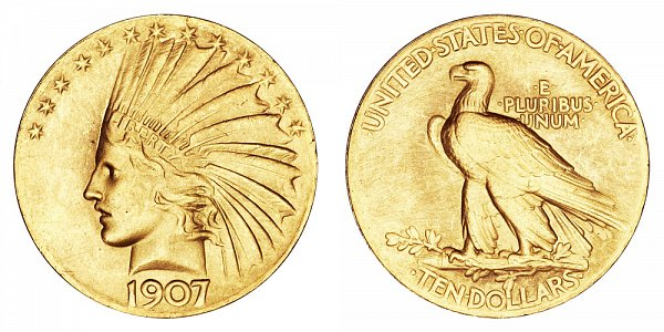 1907 Wire Rim Plain Edge - Indian Head $10 Gold Eagle - Ten Dollars