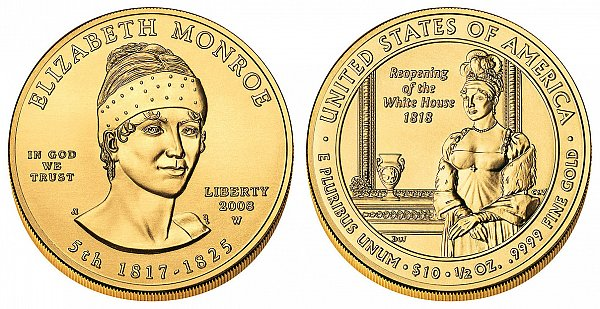 2008 Elizabeth Monroe First Spouse Gold Coin