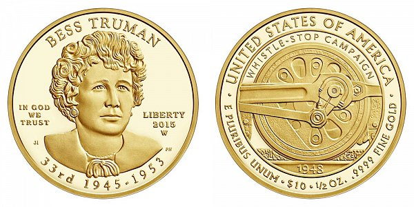 2015 W Bess Truman First Spouse Gold Proof Coin - 1/2oz Half Ounce Gold