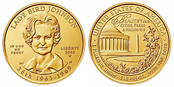 """2015 W Claudia """"Lady Bird"""" Johnson First Spouse Gold Coin - Brilliant Uncirculated 1/2 oz Half Ounce Gold"""