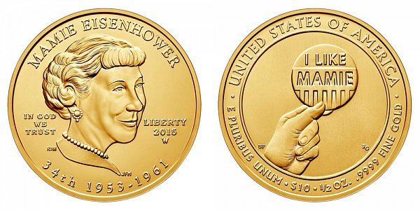 2015 W Mamie Eisenhower First Spouse Gold Bullion Coin - Brilliant Uncirculated 1/2oz Half Ounce Gold