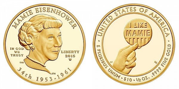 2015 W Mamie Eisenhower First Spouse Gold Proof Coin - 1/2oz Half Ounce Gold