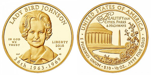 """2015 W Proof Claudia """"Lady Bird"""" Johnson First Spouse Gold Coin"""