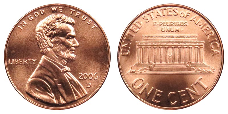 2006 D Lincoln Memorial Cent Copper Plated Zinc Penny