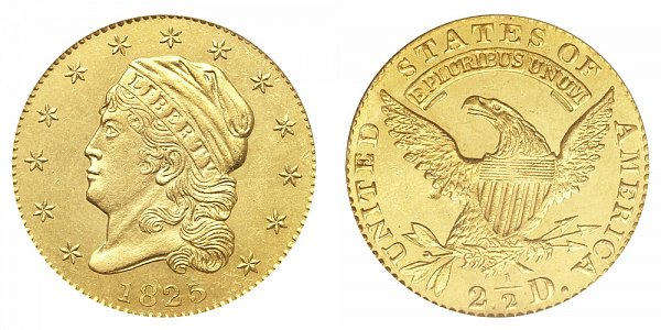 1825 Capped Bust $2.50 Gold Quarter Eagle - 2 1/2 Dollars