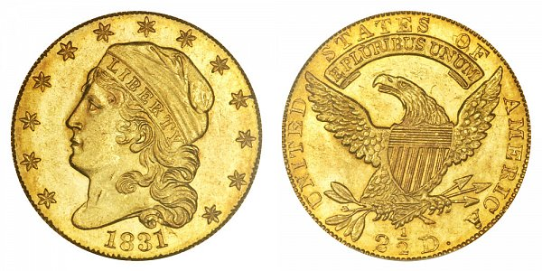 1831 Capped Bust $2.50 Gold Quarter Eagle - 2 1/2 Dollars