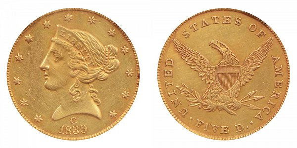 1839 C Liberty Head $5 Gold Half Eagle - Five Dollars