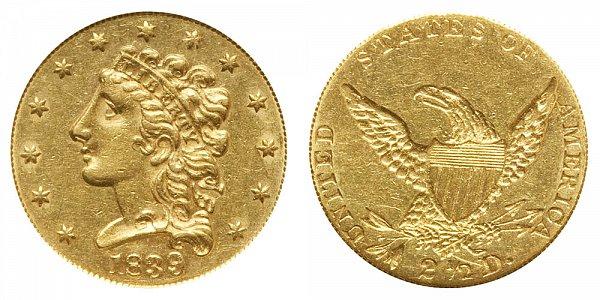 1839 Classic Head $2.50 Gold Quarter Eagle - 2 1/2 Dollars