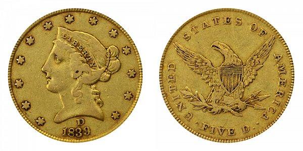 1839 D Liberty Head $5 Gold Half Eagle - Five Dollars