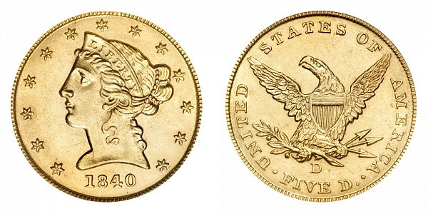1840 D Liberty Head $5 Gold Half Eagle - Five Dollars