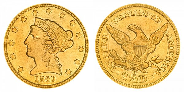 1840 D Liberty Head $2.50 Gold Quarter Eagle - 2 1/2 Dollars