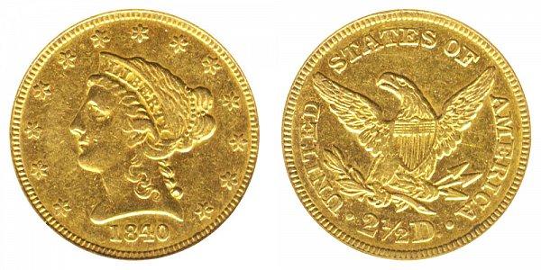 1840 Liberty Head $2.50 Gold Quarter Eagle - 2 1/2 Dollars