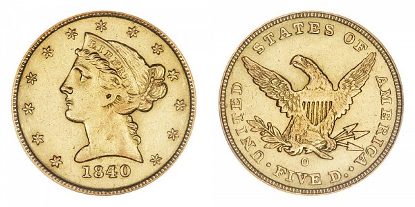 1840 O Liberty Head $5 Gold Half Eagle - Five Dollars