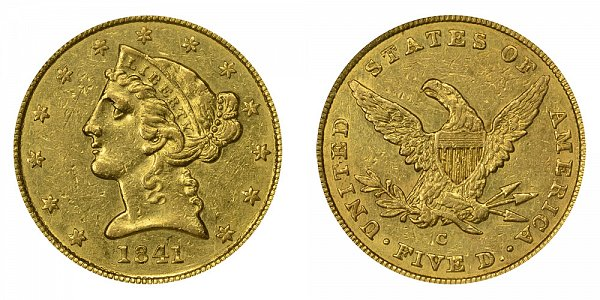 1841 C Liberty Head $5 Gold Half Eagle - Five Dollars