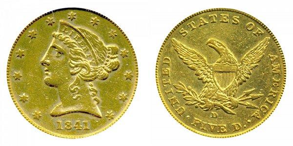 1841 D Liberty Head $5 Gold Half Eagle - Five Dollars