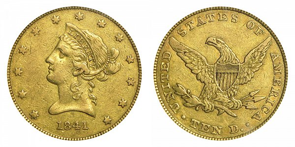 1841 Liberty Head $10 Gold Eagle - Ten Dollars