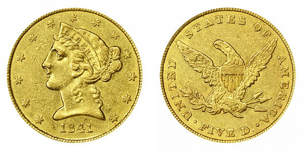 1841 Liberty Head $5 Gold Half Eagle - Five Dollars