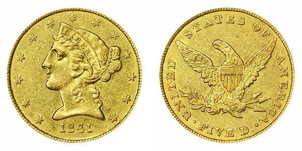 1841 Liberty Head $5 Gold Half Eagle - Five Dollars
