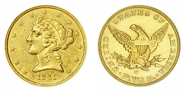 1841 O Liberty Head $5 Gold Half Eagle - Five Dollars