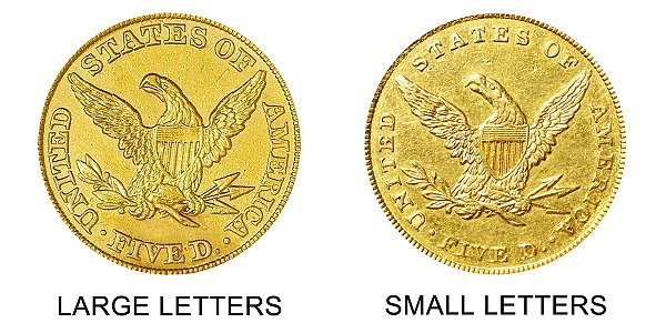 1842 Liberty Head $5 Gold Half Eagle Varieties - Large Letters vs Small Letters