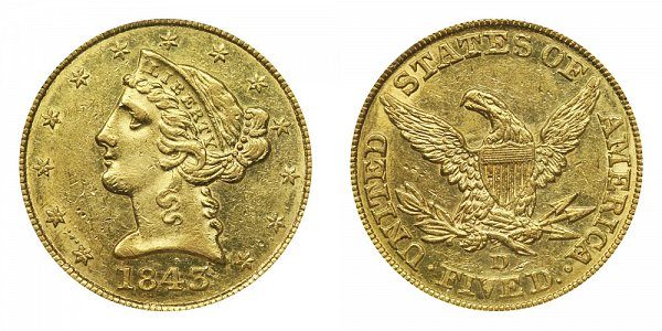 1843 D Liberty Head $5 Gold Half Eagle - Five Dollars