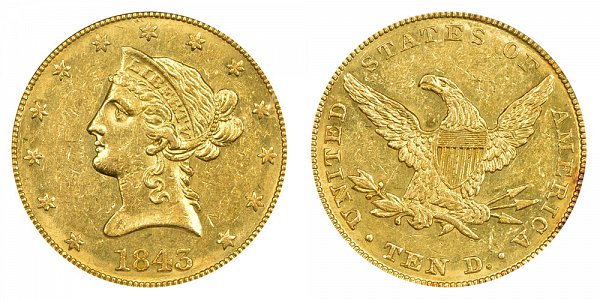 1843 Liberty Head $10 Gold Eagle - Ten Dollars