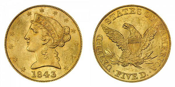 1843 Liberty Head $5 Gold Half Eagle - Five Dollars