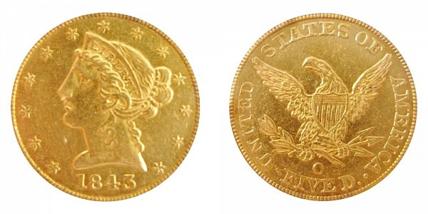 1843 O Liberty Head $5 Gold Half Eagle - Large Letters - Five Dollars