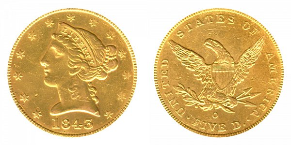 1843 O Liberty Head $5 Gold Half Eagle - Small Letters - Five Dollars