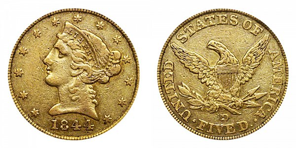 1844 D Liberty Head $5 Gold Half Eagle - Five Dollars