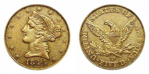 1844 D Liberty Head $5 Gold Half Eagle - Five Dollars