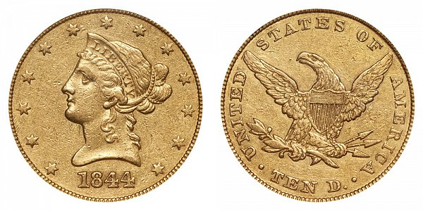 1844 Liberty Head $10 Gold Eagle - Ten Dollars