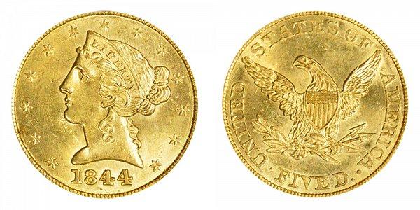 1844 Liberty Head $5 Gold Half Eagle - Five Dollars