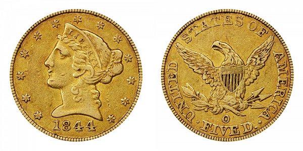 1844 O Liberty Head $5 Gold Half Eagle - Five Dollars