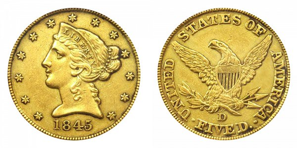 1845 D Liberty Head $5 Gold Half Eagle - Five Dollars