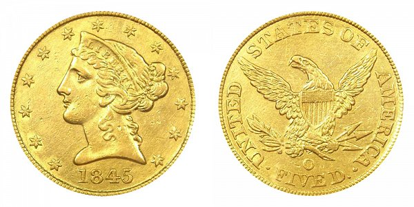 1845 O Liberty Head $5 Gold Half Eagle - Five Dollars