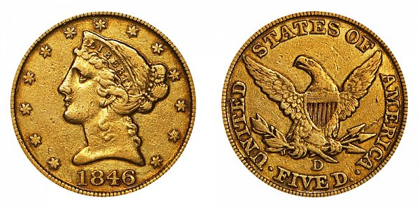 1846 D Liberty Head $5 Gold Half Eagle - Five Dollars