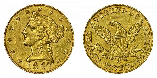 1847 C Liberty Head $5 Gold Half Eagle - Five Dollars