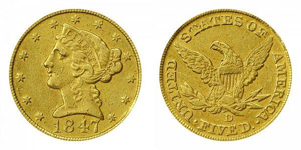 1847 D Liberty Head $5 Gold Half Eagle - Five Dollars