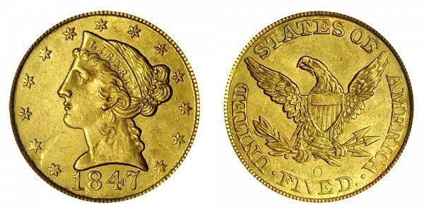 1847 O Liberty Head $5 Gold Half Eagle - Five Dollars