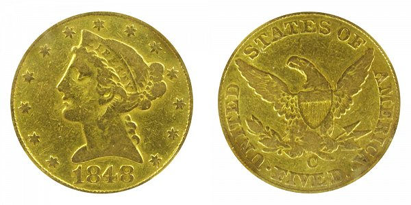 1848 C Liberty Head $5 Gold Half Eagle - Five Dollars