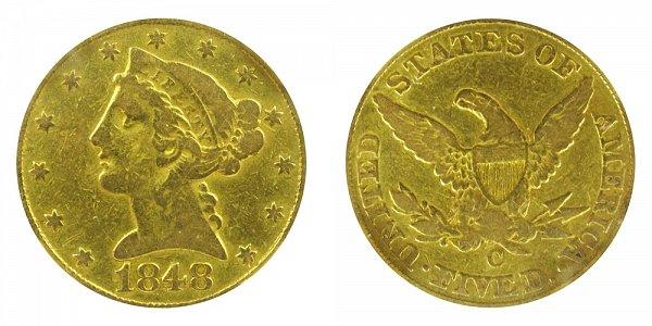 1848 C Liberty Head $5 Gold Half Eagle - Five Dollars