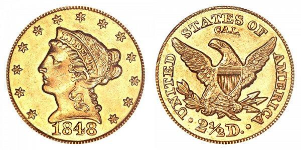 1848 CAL. Liberty Head $2.50 Gold Quarter Eagle - 2 1/2 Dollars