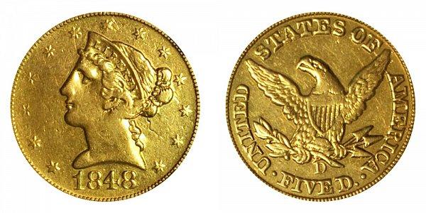 1848 D Liberty Head $5 Gold Half Eagle - Five Dollars
