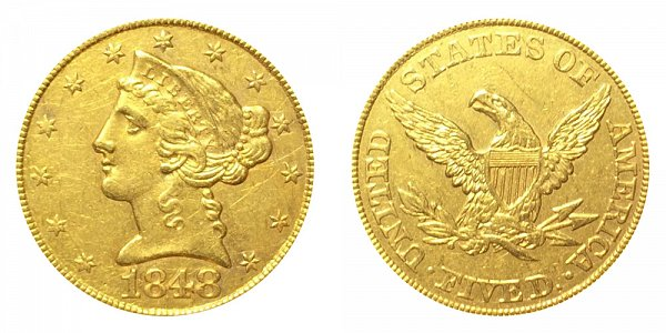 1848 Liberty Head $5 Gold Half Eagle - Five Dollars