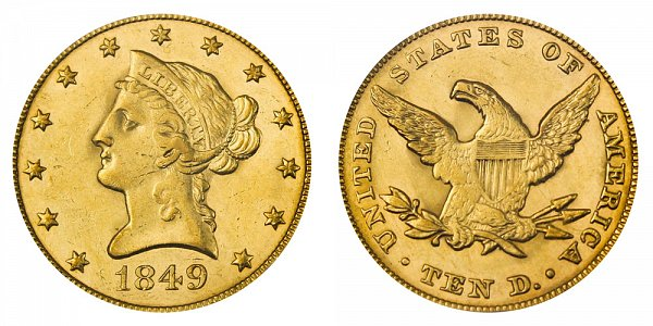 1849 Liberty Head $10 Gold Eagle - Ten Dollars