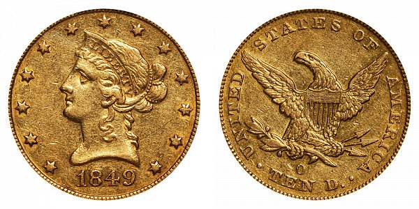 1849 O Liberty Head $10 Gold Eagle - Ten Dollars